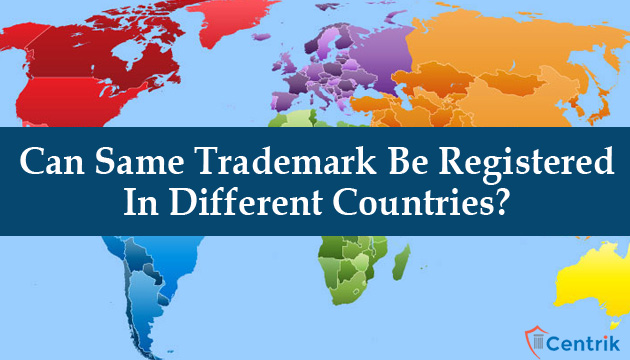 Can Same Trademark Be Registered In Different Countries