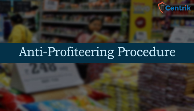 anti-profiteering-procedure-under-GST-centrik