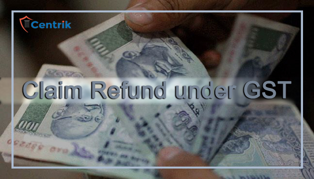 know-how-to-claim-refund-under-GST