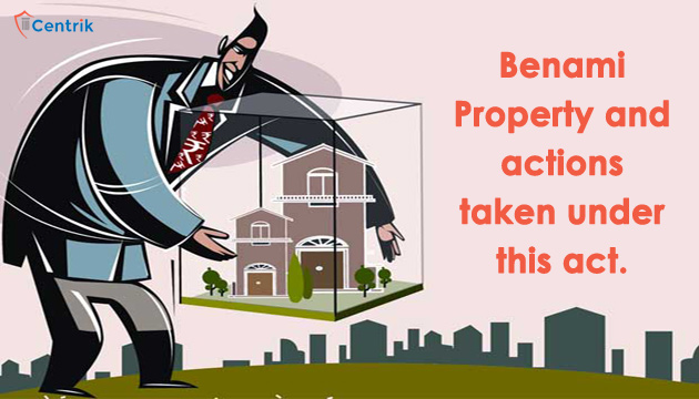 benami-property-and-actions-taken-under-benami-property