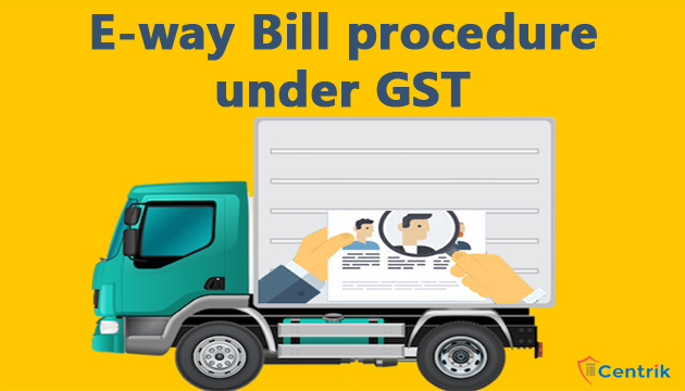 e-way-bill-procedure-under-gst