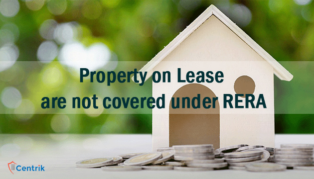 property-on-lease-are-not-covered-under-rera-act