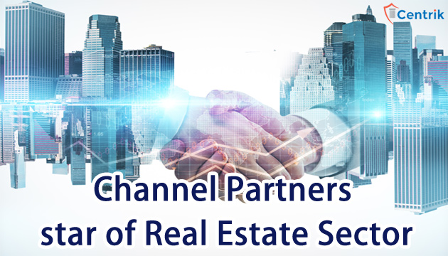 channel-partners-are-the-new-star-of-real-estate-sector