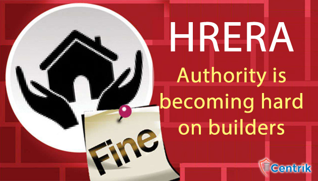 haryana-RERA-authority-is-becoming-hard-on-builders