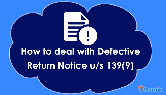 how-to-deal-with-defective-return-notice-under-section-139-9