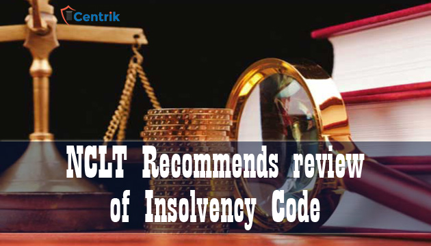 NCLT-recommends-review-of-Insolvency-Code