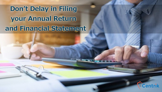 dont-delay-in-filing-your-annual-return-and-financial-statement
