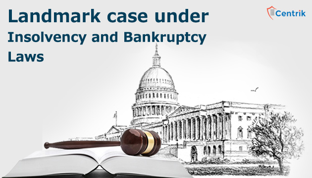 landmark-case-under-Insolvency-and-Bankruptcy-Laws