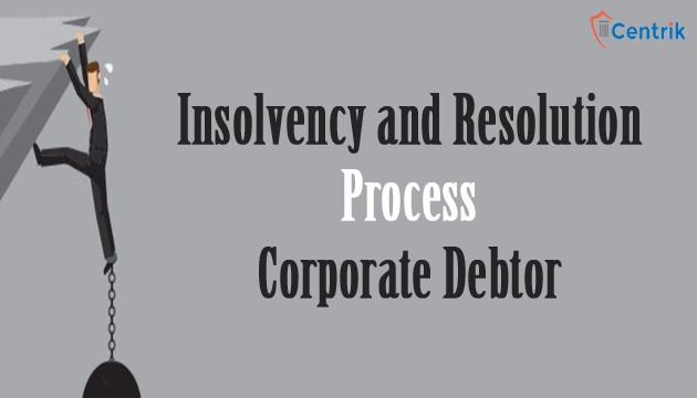 Insolvency-and-Resolution-Process-Corporate-Debtor
