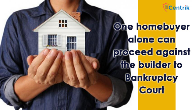 one-homebuyer-alone-can-proceed-against-the-builder-to-bankruptcy-court