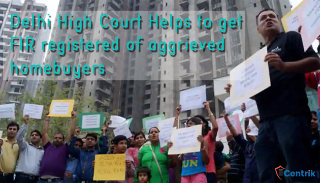 Delhi-High-Court-Helps-to-get-FIR-registered-of-aggrieved-homebuyers