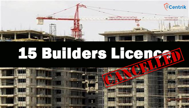 Haryana government candelled the license of 15 Builders