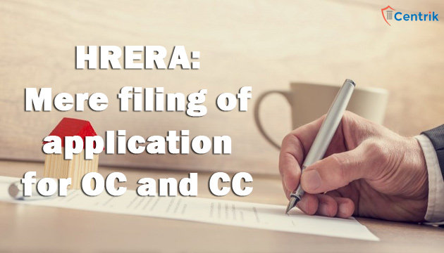 Mere-filing-of-application-for-OC-and-CC-doesnt-exempt-project-for-RERA-Registration