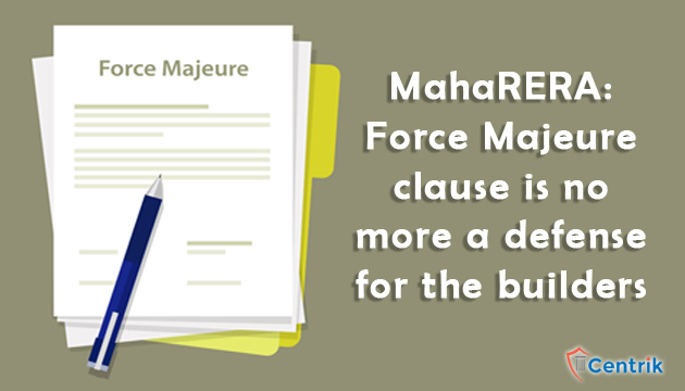 MahaRERA-Force-Majeure-clause-is-no-more-a-defense-for-the-builders