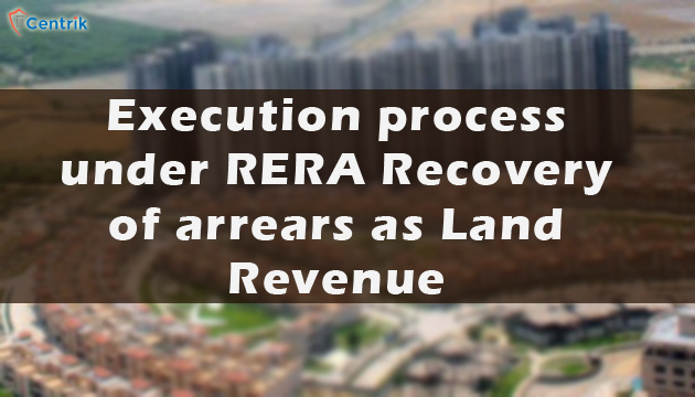 execution-process-under-rera-recovery-of-arrears-as-land-revenue