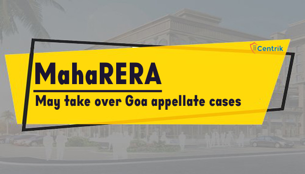 MahaRERA-may-take-over-Goa-appellate-cases