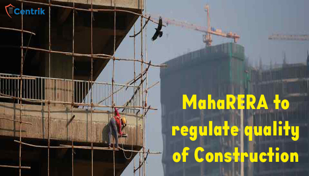 MahaRERA to regulate quality of construction