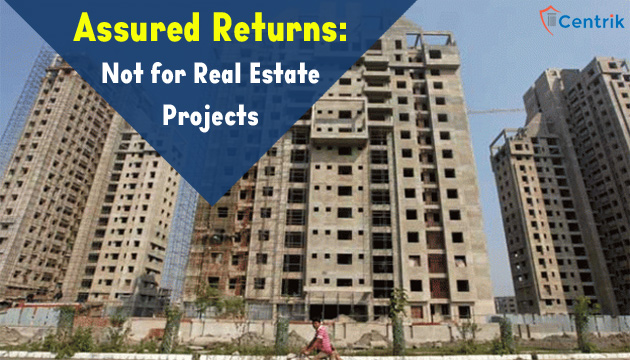 RERA-assured-returns-not-for-real-estate-projects