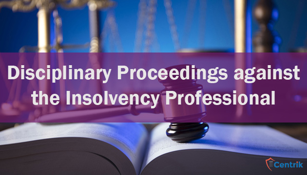 initiation-of-disciplinary-proceedings-against-the-insolvency-professional