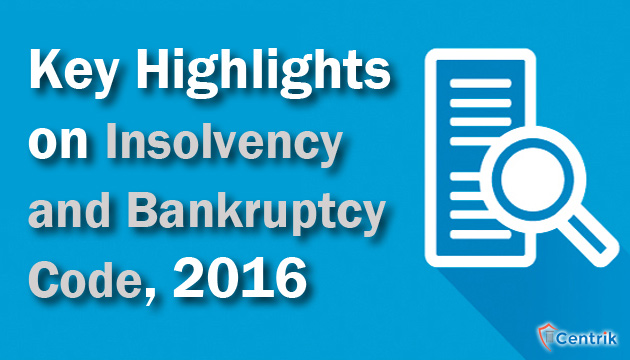 key-highlights-on-insolvency-and-bankruptcy-code-2016