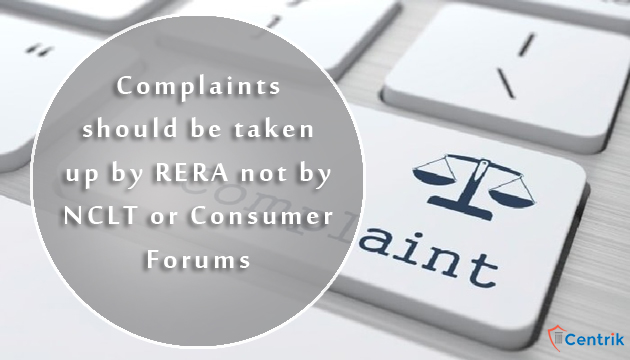 RERA-complaints-can-not-be-taken-up-by-NCLT-or-consumer-forums