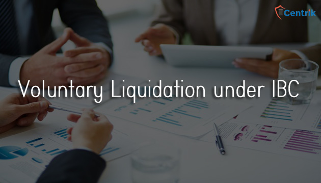 voluntary-liquidation-under-ibc-insolvency-and-bankruptcy-code-2016