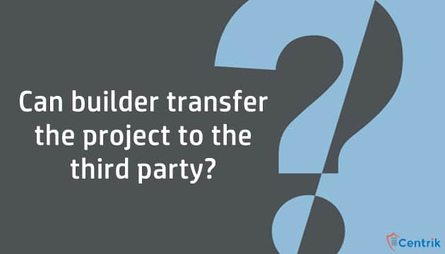 can-builder-transfer-the-project-to-the-third-party