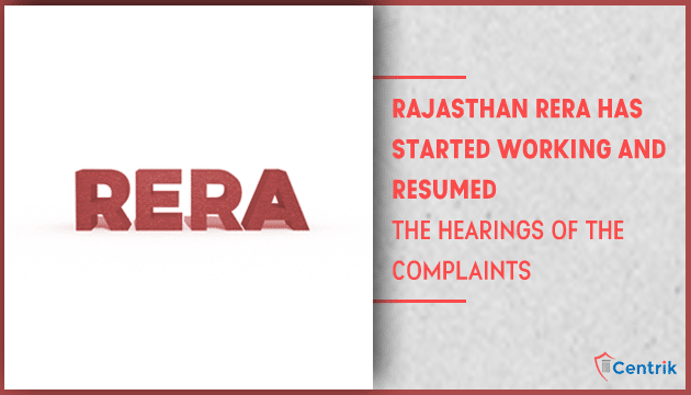 Rajasthan-RERA-has-started-working-and-resumed-the-hearings-of-the-complaints