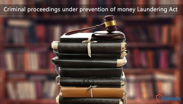 criminal-proceedings-under-prevention-of-money-laundering-Act