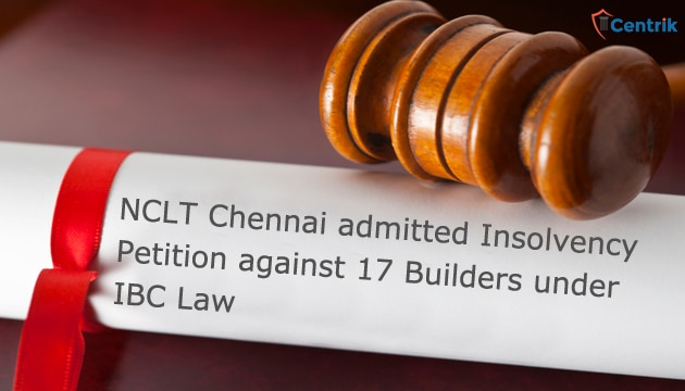 Insolvency_Petition_against_17_Builders_under_IBC_Law