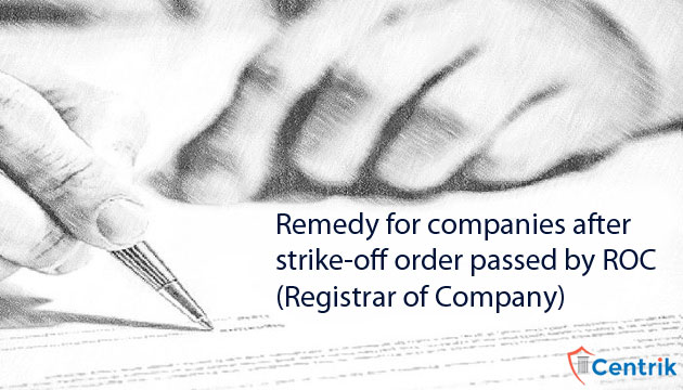 remedy-for-companies-after-strike-off-order-passed-by-roc