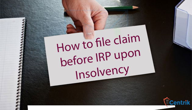 how-to-claim-before-IRP-upon-Insolvency
