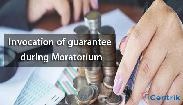 invocation-of-guarantee-during-moratorium